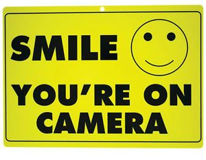 """Smile You're on Camera"" Smiley Face Heavy Duty Home Security Sign 12""x8 5"""
