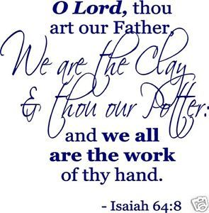 O Lord Thou Art Our Father Isaiah 64 8 Vinyl Wall Art Decal Squeegee C020