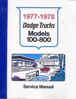 1977 1978 Dodge Truck Power Wagon Shop Service Repair Manual Engine Drivetrain