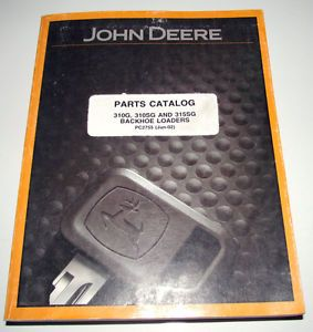 John Deere 310g 310SG 315SG Tractor Loader Backhoe Parts Catalog Manual Book JD