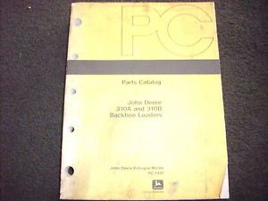 John Deere 310A 310B Backhoe Loaders Parts Manual