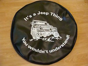 "Jeep Spare Tire Cover ""It's A Jeep Thing You Wouldn'T Understand"" Heavy Vinyl"