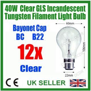 12x 40W Clear Incandescent Standard Filament GLS Light Bulbs Bayonet Cap B22
