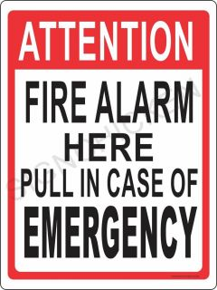Attention Fire Alarm Sign 9 x12 Aluminum Workplace Security Safety Sign