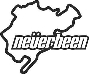 Nurburgring Never BEEN Funny Car Sticker Decal Van VW