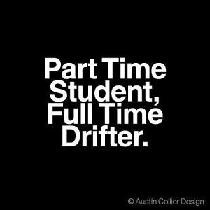 Full Time Drifter Vinyl Decal Car Sticker Drift AE86