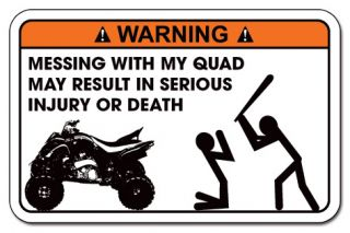 Funny Warning Decal Sticker Yamaha Raptor Honda Can Am Renegade Polaris Bat