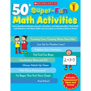 Scholastic 50 Super Fun Math Activities Grade 1
