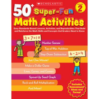 Scholastic 50 Super Fun Math Activities Grade 2