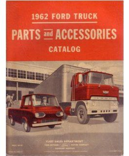 1962 Ford Truck Part Numbers Book List Catalog Interchange Drawings Automotive
