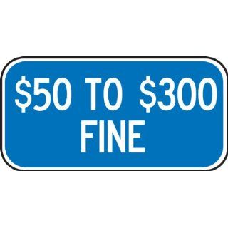 "Accuform Signs FRA123RA Engineer Grade Reflective Aluminum Handicap Parking Sign, For Missouri, Legend ""$50 TO $300 FINE"", 12"" Width x 6"" Length x 0.080"" Thickness, White on Blue"
