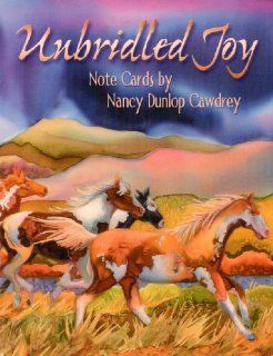 Unbridled Joy by Nancy Dunlop Cawdrey [ASN34664]   12 Blank Horse Note Cards with Full color Interiors and Designed Envelopes  Greeting Cards