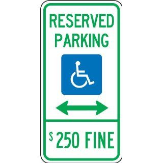 "Accuform Signs FRA197RA Engineer Grade Reflective Aluminum Handicap Parking Sign, For Illinois, Legend ""RESERVED PARKING $250 FINE"" with Graphic and Double Arrow, 12"" Width x 24"" Length x 0.080"" Thickness, Green/Blue on White Indu"