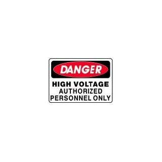 DANGER HIGH VOLTAGE AUTHORIZED PERSONNEL ONLY 10x14 Heavy Duty Indoor/Outdoor Plastic Sign Industrial Warning Signs