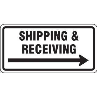 "Accuform Signs FRR267RA Engineer Grade Reflective Aluminum Facility Traffic Sign, Legend ""SHIPPING & RECEIVING"" with Right Arrow, 24"" Width x 12"" Length x 0.080"" Thickness, Black on White Industrial Warning Signs Industrial &"